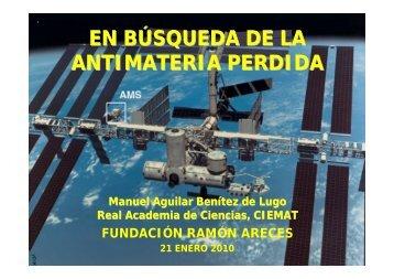 Materia & Antimateria - Particle Physics at CIEMAT