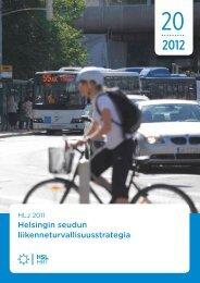 HLJ 2011. Helsingin seudun liikenneturvallisuusstrategia 20 ... - HSL