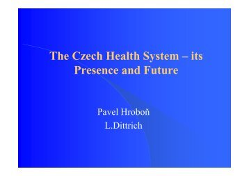 The Czech Health System - Faculty of Economics and Management