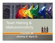 Team Herring & Metronormativity