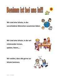 Wir sind eine Schule, in der verschiedene Menschen zusammen ...