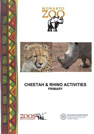 CHEETAH & RHINO ACTIVITIES - Zoos South Australia