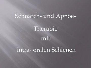 und Apnoe-Therapie mit intra-oralen Schienen - RP-SCHIENE
