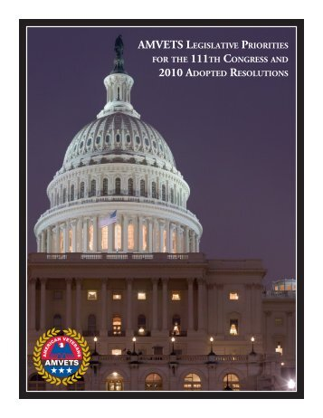 AMVETS LEgiSLATiVE PrioriTiES for ThE 111Th CongrESS And ...