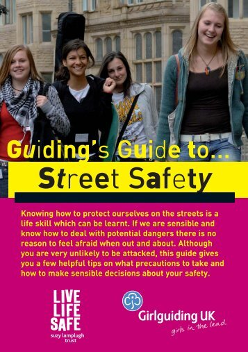 Download Guiding's Guide to Street Safety - Girlguiding UK
