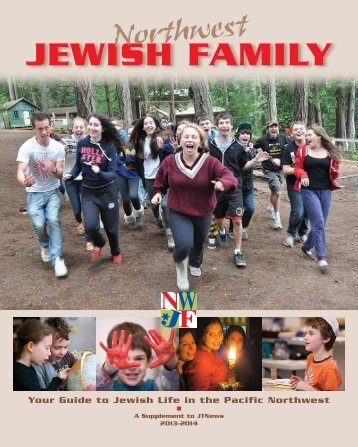 Download Northwest Jewish Family 2013 as a PDF. - The Jewish ...