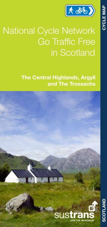 Go traffic-free in Scotland: Central Highlands, Argyll and ... - Sustrans