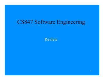 CS847 Software Engineering