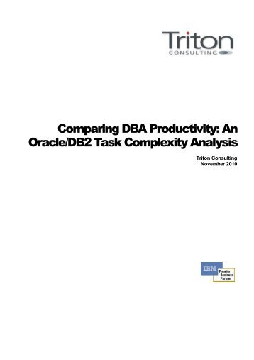 Comparing DBA Productivity: An Oracle/DB2 Task Complexity ...
