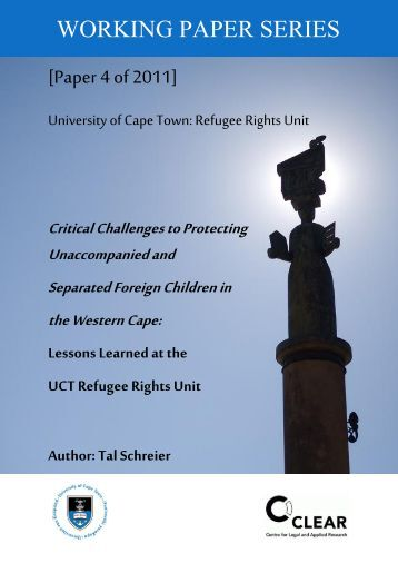 Critical Challenges to Protecting Unaccompanied and Separated ...
