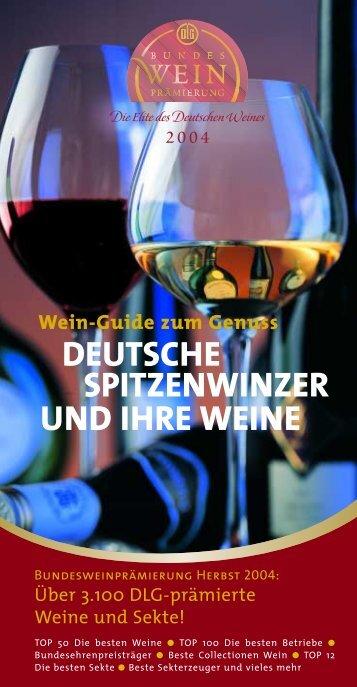UND IHRE WEINE DEUTSCHE SPITZENWINZER - Wein.de