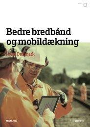 Bedre bredbånd og mobildækning i hele Danmark - Erhvervsstyrelsen