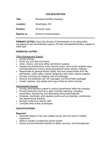 Job Description Position Title: Office Receptionist /Program