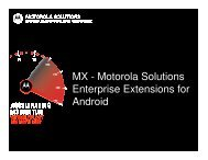 MX - Motorola Solutions Enterprise Extensions for Android