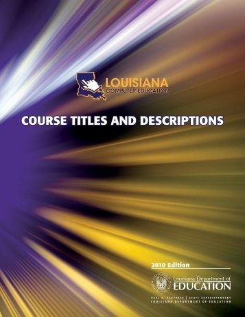 COURSE TITLES AND DESCRIPTIONS - Louisiana Department of ...