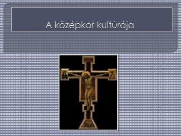 Művelődés a középkori Európában - Dr. Fehér Katalin