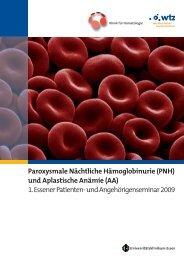 Paroxysmale Nächtliche Hämoglobinurie (PNH) und Aplastische Anämie ...