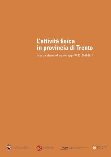 L'attività fisica in provincia di Trento - Trentino Salute