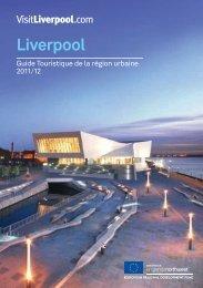 télécharger votre guide du visiteur ici - Visit Liverpool