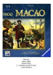 Macao Alea, 2009 Stefan FELD 2 - 4 spelers vanaf ... - Forum Mortsel