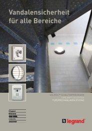 Vandalensicherheit für alle Bereiche - Legrand Austria GmbH
