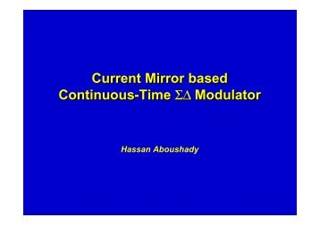 Current Mirror based Continuous-Time Σ∆ Modulator Current ... - SoC