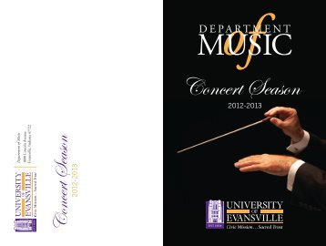 Concert Season Brochure 2012-13 - University of Evansville