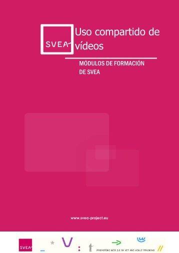 Sesión 3 – Creación de su propio vídeo  - SVEA