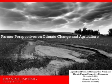 Farmer Perspectives on Climate Change and Agriculture