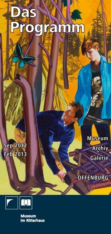 Das Programm Sep 2012-Feb 2013 - Museum im Ritterhaus