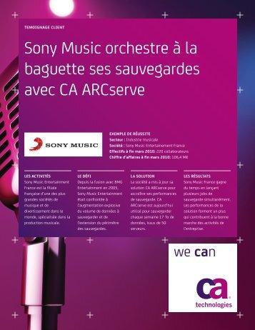 Sony Music orchestre à la baguette ses sauvegardes avec CA ...