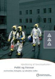 HÃ¥ndtering af faresituationer i politi og forsvar med kemiske ...
