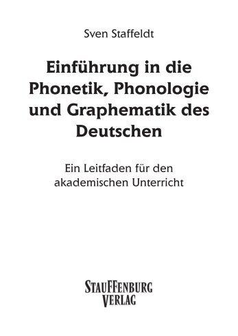 Einführung in die Phonetik, Phonologie und ... - Sven Staffeldt
