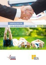 tarifpolitik für familienbewusste arbeitszeiten - Bundesvereinigung ...