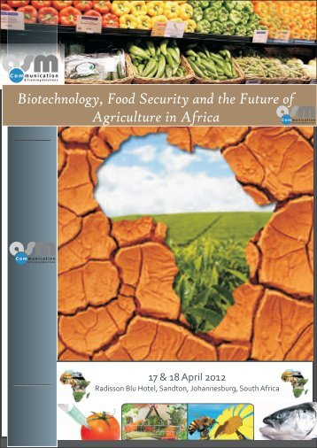 Biotechnology, Food Security and the Future of ... - AgriworldSA