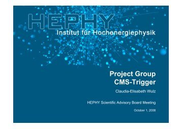 Project Group CMS-Trigger - HEPHY