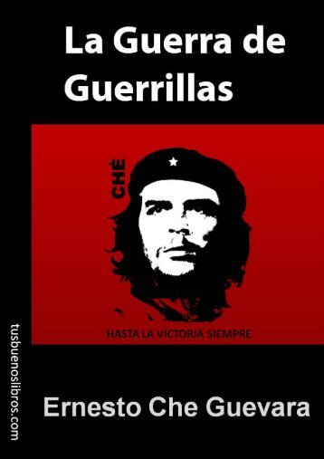 La guerra de guerrillas - Tusbuenoslibros.com