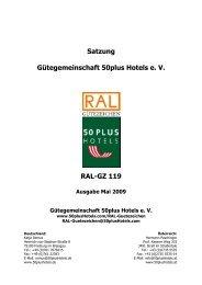 Satzung Gütegemeinschaft 50plus Hotels e. V. RAL-GZ 119