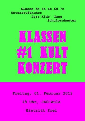 Freitag, 01. Februar 2013 18 Uhr, JKG-Aula Eintritt frei