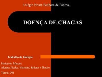 DOENÇA DE CHAGAS - Colégio Nossa Senhora de Fátima