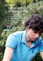 Zuhause – mit der ganzen Welt verbunden. - Swisscom