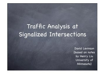 Traffic Analysis at Signalized Intersections - University of Minnesota
