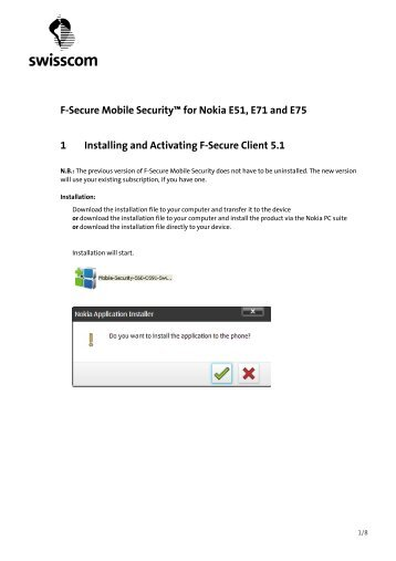 "F-Secure Mobile Securityâ""¢ for Nokia E51, E71 and E75 ... - Swisscom"