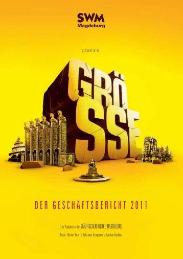 DER GESCHÄFTSBERICHT 2011 - Städtische Werke Magdeburg