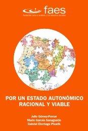 Por un Estado Autonómico racional y viable - FAES