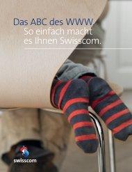 Das ABC des WWW. So einfach macht es Ihnen Swisscom.