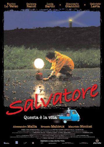 Scarica il pressbook completo di Salvatore - Questa è - Mymovies.it