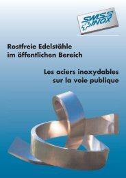 Nichtrostender Stahl im öffentlichen Bereich - Swiss-Inox
