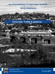 Temanotat Trafikk og gatebruk - Kongsvinger Kommune
