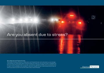 Are you absent due to stress? - Danica Pension